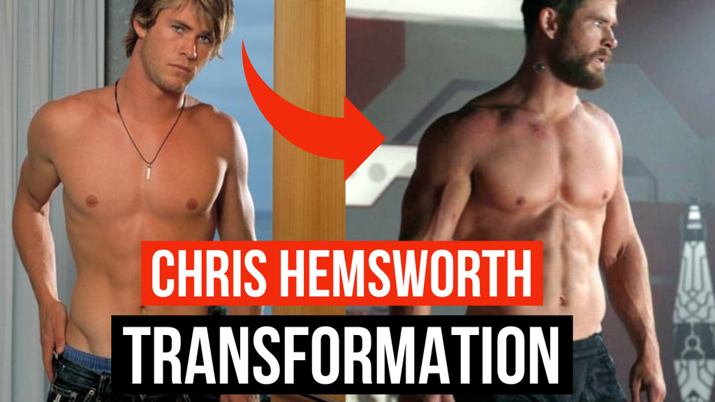 Chris Hemsworth Body Transformation