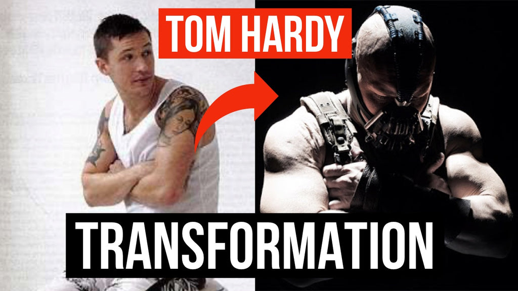 Tom Hardy Body Transformation