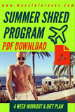 The Summer Shred Program
