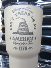 Load image into Gallery viewer, Don't Tread on Me YETI, RTIC, Ozark