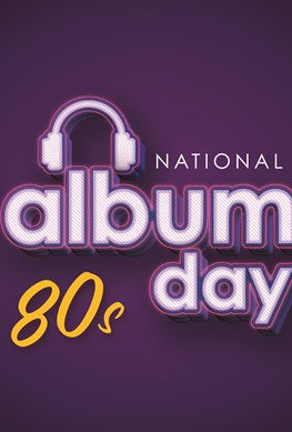 National Album Day - Saturday 10th October - celebrating the music of the 80s -10% off when you buy 3 items!!!