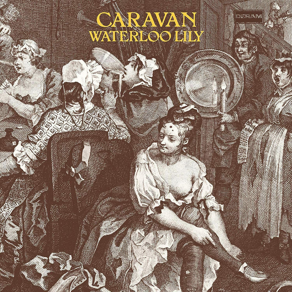 Caravan - Waterloo Lilly: The Classic Album