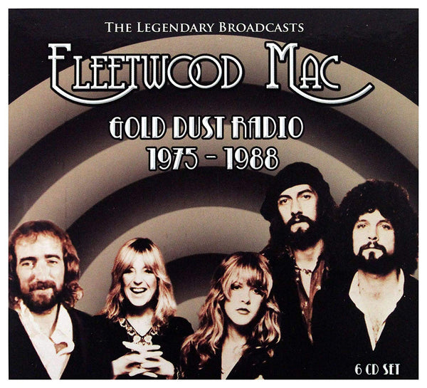 Fleetwood Mac - Gold Dust Radio 1975-1988 : The Legendary Broadcasts 6CD