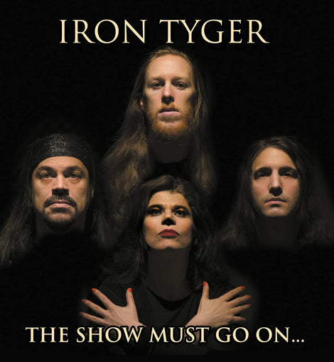 IRON TYGER - THE SHOW MUST GO ON: CD - Coda Records