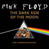 PINK FLOYD THE DARK SIDE OF THE MOON - FOR CHAMBER ORCHESTRA: CD