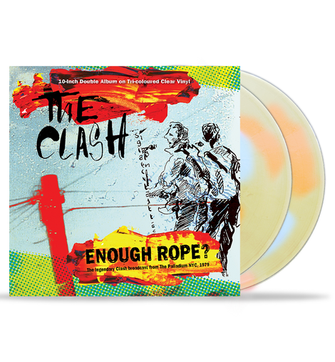Clash - Enough Rope? : 10-Inch Double Album on Tri-Coloured Clear Vinyl