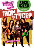 Iron Tyger - Unleashed: Special CD/DVD Set With 34-Page Special Edition Bookzine!