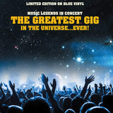Various Artists - The Greatest Gig In The Universe...Ever! Limited Edition on Blue Vinyl