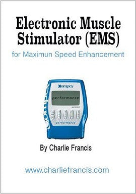 Electronic Muscle Stimulation (EMS) for Maximum Speed Development (Key Concepts Book 6)