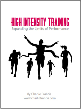 High Intensity Training - Expanding the Limits of Performance (Key Concepts Book 4)