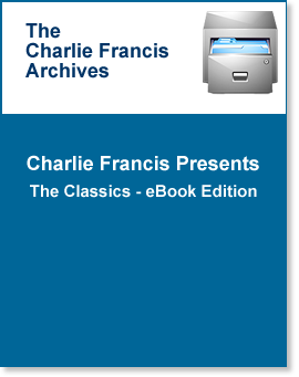 "CharlieFrancis.com Presents ""The Classics"""