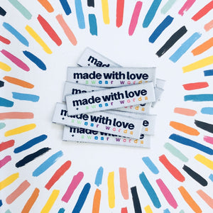 woven labels made with love and swear words kylie