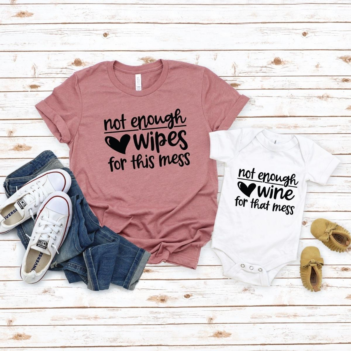 Funny Not enough Wipes Matching Shirt Onesie for Mom Baby Son Daughter - New Born Onesie / White