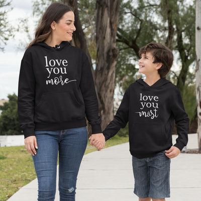 Love you More Most Matching Shirts Hoodies for Mom Kids - 18-24 months Kid Hoodie / Black