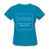 Matching Mommy & Me Strong Woman T-Shirt - turquoise