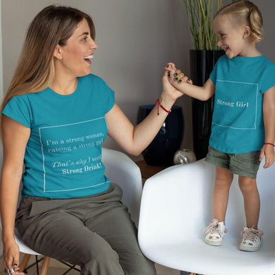 Matching Mommy & Me Strong Woman T-Shirt - turquoise / Mom S