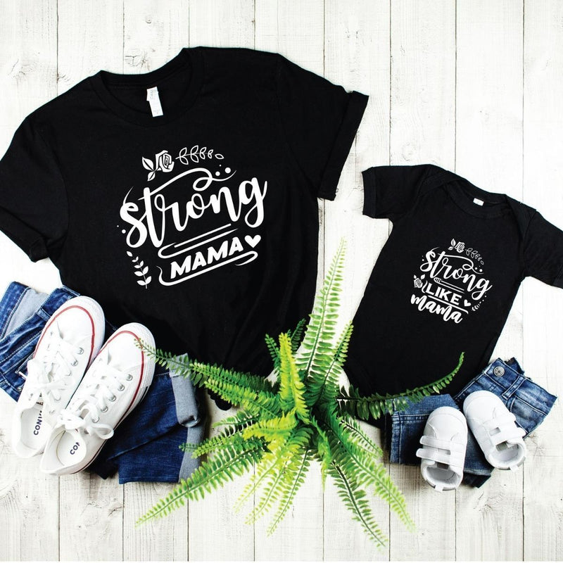 Matching Shirts Onesie Strong like Mama for Mom Daughter Son - 18-24 months Kid Shirt / Black
