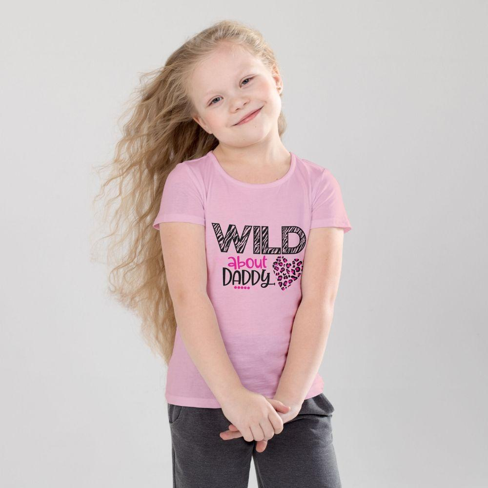 Young Girl's Valentine T Shirt Wild About Daddy