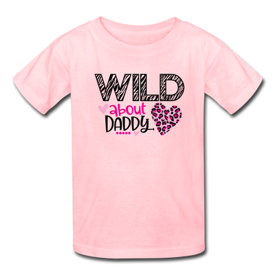 Young Girl's Valentine T-Shirt Wild About Daddy - pink