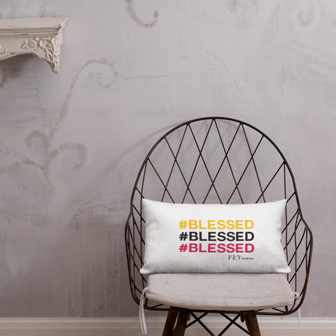BLESSED FLY Pillow - F.L.Y - First Love Yourself Fashions