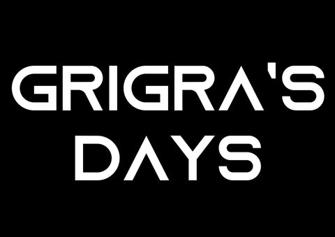 GRIGRA'S DAYS