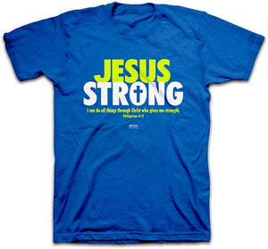 Jesus Strong T-Shirt - Science On Supply