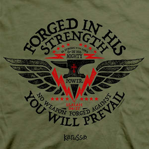 Forged In His Strength Christian T-Shirt - Science On Supply
