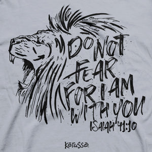 Do Not Fear T-Shirt - Science On Supply