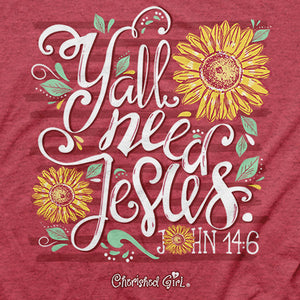 Cherished Girl Y'all Need Jesus T-Shirt - Science On Supply
