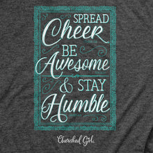 Load image into Gallery viewer, Cherished Girl® Womens T-Shirt Spread Cheer Stay Humble - Science On Supply