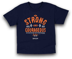 Strong and Courageous Kids Christian T-Shirt - Science On Supply
