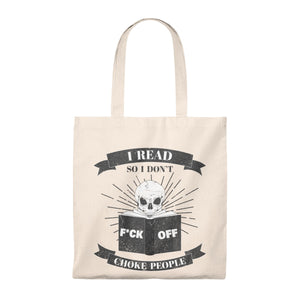 I Read So I Don't Choke People Tote Bag