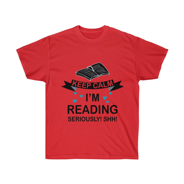 Keep Calm I'm Reading T-Shirt