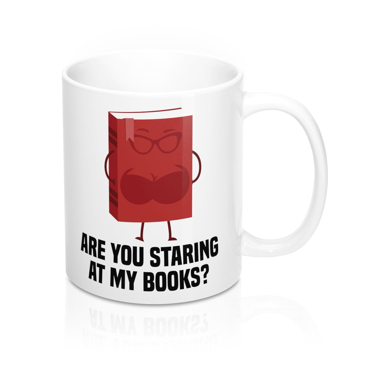 Are You Staring At My Books? Mug