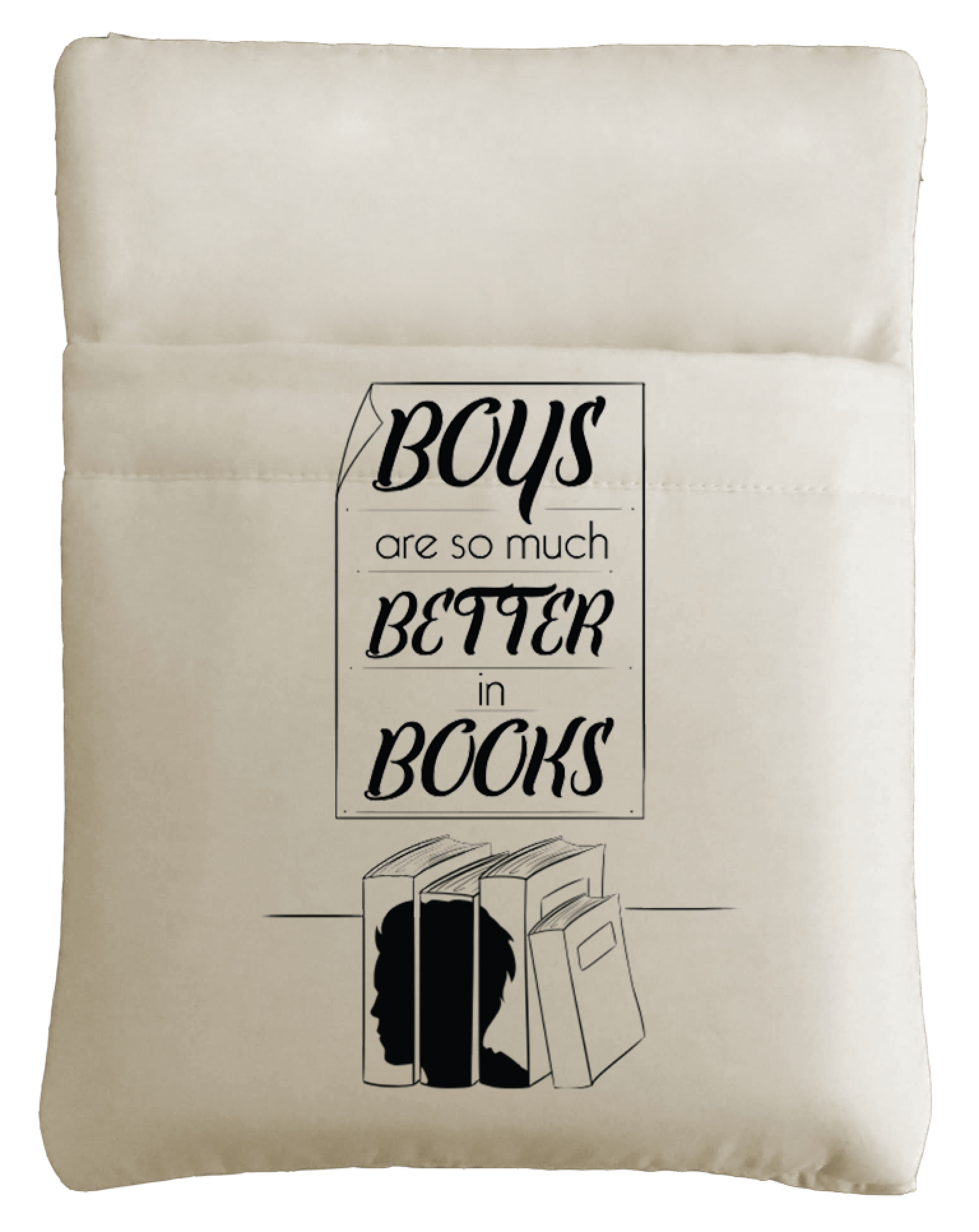 Boys Are So Much Better In Books Book Sleeve