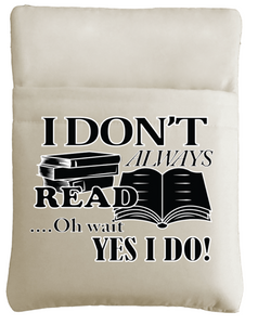 I Don't Always Read Book Sleeve