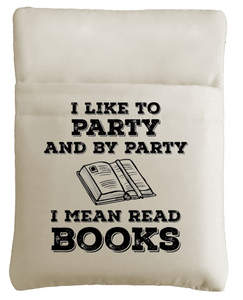 I Like To Party Book Sleeve