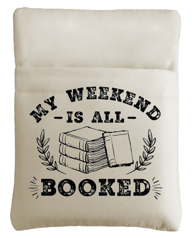 My Weekend Is All Booked Book Sleeve
