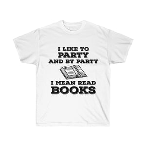 I Like To Party T-Shirt