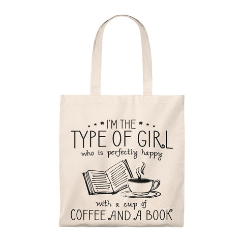 I'm The Type Of Girl Tote Bag