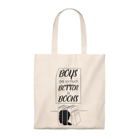 Boys Are So Much Better In Books Tote Bag