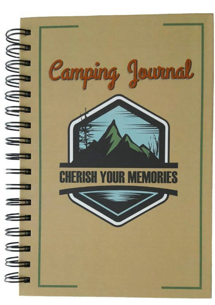 Camping Journal : Cherish Your Memories - Water Resistant Hard Covers With Useful And Practical Prompts