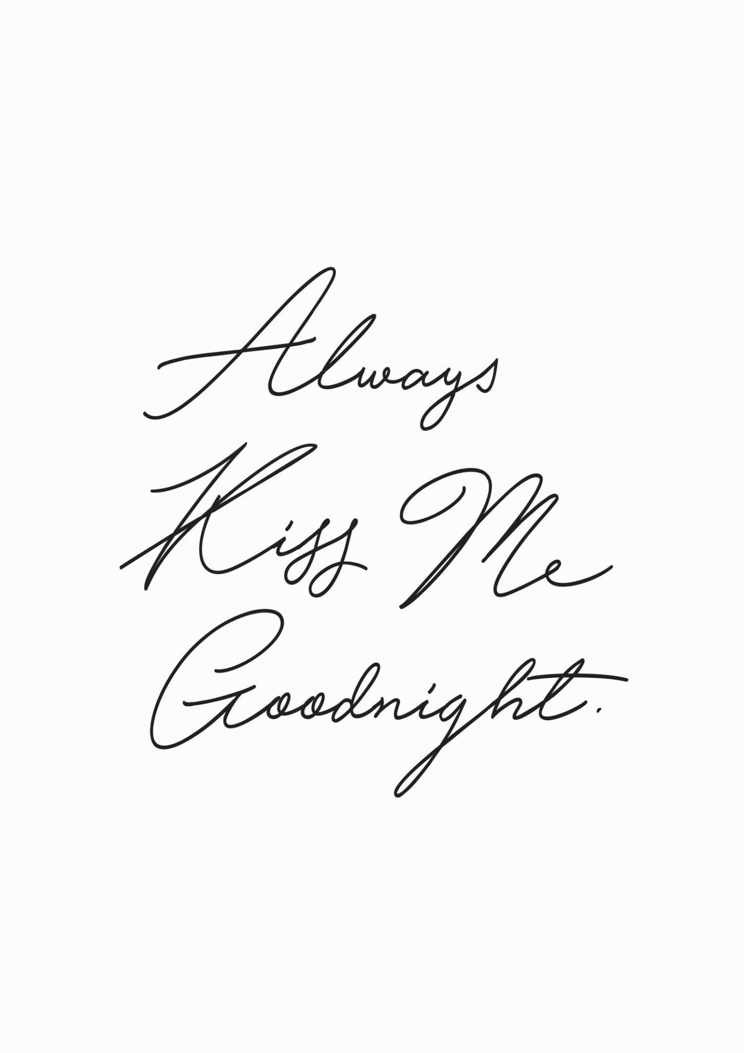 ALWAYS KISS ME GOODNIGHT - HONEYMOON HOTEL