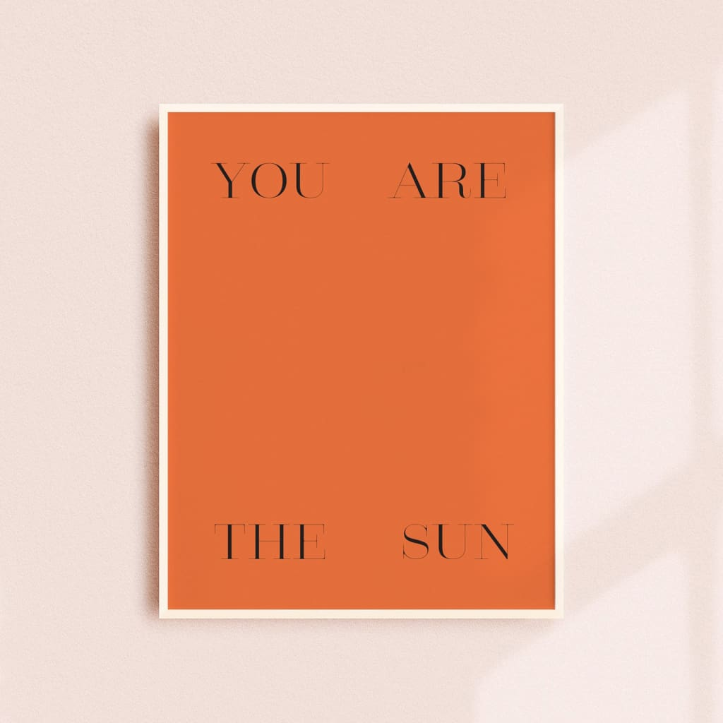 YOU ARE THE SUN - PHYSICAL