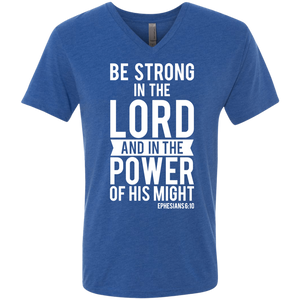Be Strong In The Lord - Esphesians 6:10