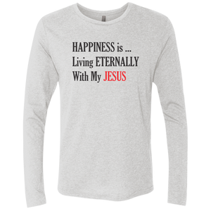 Happiness Is Living Eternally With My Jesus