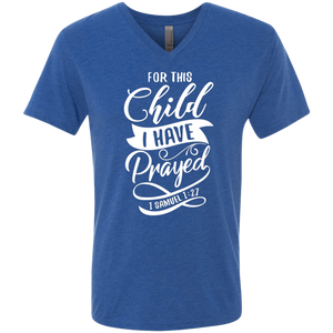 For This Child I Have Prayed V-Neck