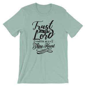 Trust In The Lord With All Thine Heart