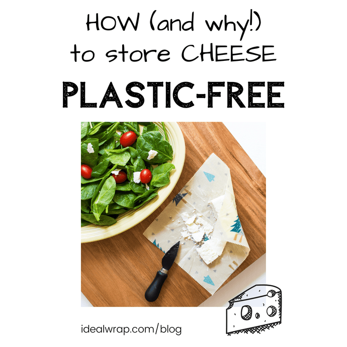 How, and Why, to Store Cheese Plastic-Free