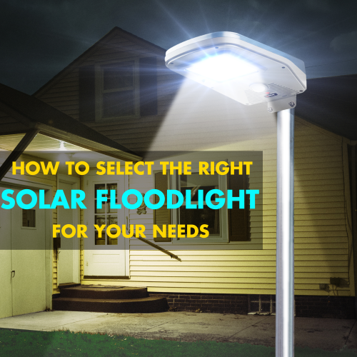 How to find the right Solar Flood Light for you!